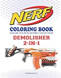 NERF Coloring Book : DEMOLISHER 2-IN-1: Color Your