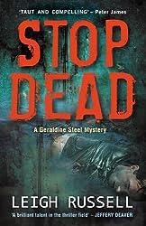Stop Dead (BOOK 5 in DI Geraldine Steel Series)