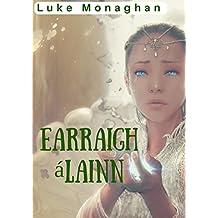 Earraigh álainn (Irish Edition)