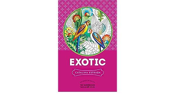 Exotic (Les kakémonos harmonie): Amazon.es: Catalina Estrada: Libros en idiomas extranjeros