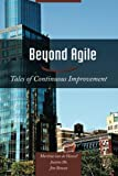Beyond Agile, Maritza van den Heuvel and Jim Benson, 0989081214