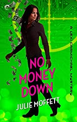 No Money Down: A Lexi Carmichael Mystery, Book 2.5: An international geek girl Mystery