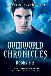 Overworld Chronicles Books 1-2: Sweet Blood of Mine & Dark Light of Mine (English Edition)