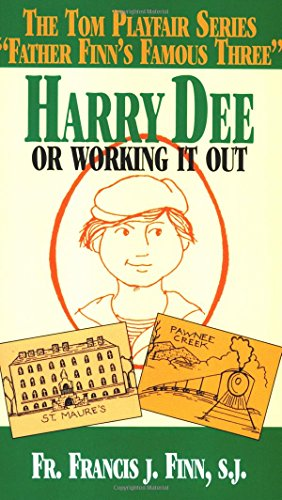Book cover from Harry Dee: Or Working it Out by Francis J. Finn S.J.