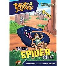 Tricky Spider Tales: Book 5 (Tricky Journeys ™)