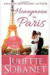 Honeymoon in Paris (City of Love) Paperback