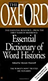 The Oxford Essential Dictionary of Word Histories, Oxford University Press Staff, 0425190986