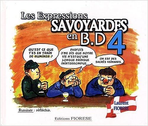 Télécharger en ligne les expressions savoyardes en b.d tome 4 epub pdf