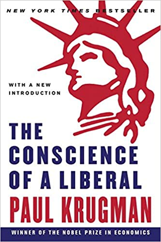 the conscience of a liberal paul krugman 9780393333138 amazon
