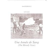 Une année de sang (French Edition)
