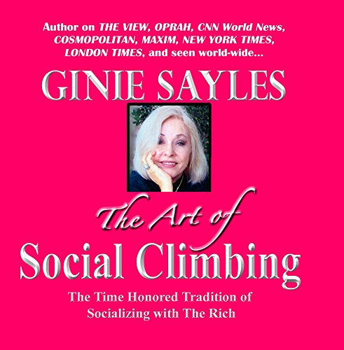 Price comparison product image THE ART OF SOCIAL CLIMBING by GINIE SAYLES