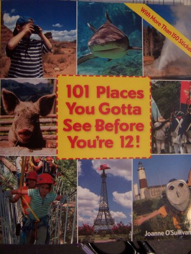 101 Places You Gotta See Before You're 12 ebook