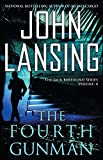 The Fourth Gunman (The Jack Bertolino Series Book 4)