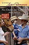 No Ordinary Cowboy, Mary Sullivan, 0373715706