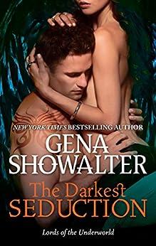 The Darkest Seduction (Lords of the Underworld Book 9) by [Showalter, Gena]