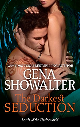 The Darkest Seduction (Lords of the Underworld Book 9) by [Showalter, Gena]