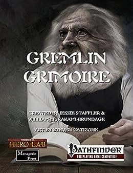 Gremlin Grimoire by [Staffler, Jessie, Murakami-Brundage, William]