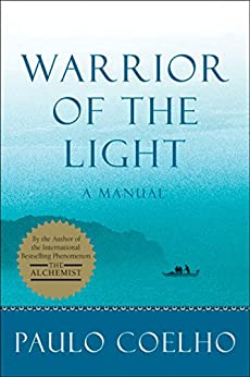 Warrior of the Light: A Manual by [Coelho, Paulo]