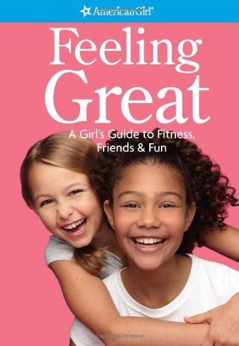 Feeling Great (American Girl) pdf