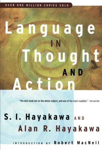 Language in Thought and Action: Fifth Edition by Harvest Original