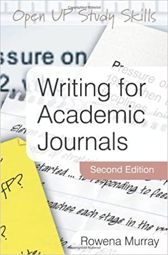 Book Writing for Academic Journals by Rowena Murray (2009-11-01)