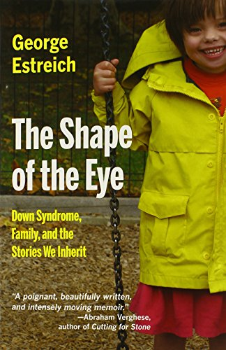 The Shape of the Eye: Down Syndrome, Family, and the...
