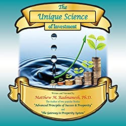 The Unique Science of Investment