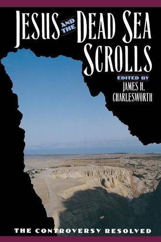 Jesus and the Dead Sea Scrolls (The Anchor Yale Bible Reference Library) by James H. Charlesworth (1992-01-01)