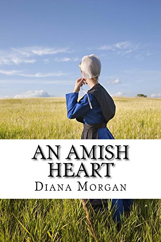 An Amish Heart (My Amish Home) by [Morgan, Diana]