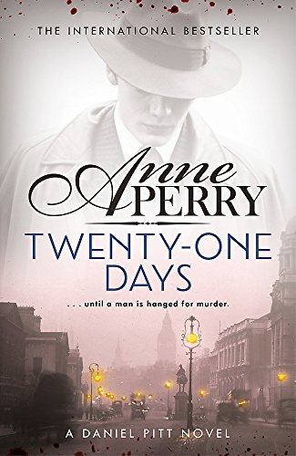 Twenty-One Days: Daniel Pitt Mystery 1