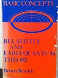 Basic Concepts in Relativity and Early Quantum Theory, Robert Resnick, 0471717037