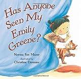 Has Anyone Seen My Emily Greene?