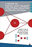 img - for A Primer on Partial Least Squares Structural Equation Modeling (PLS-SEM) book / textbook / text book