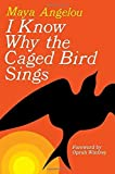 img - for I Know Why the Caged Bird Sings by Maya Angelou (2002-03-05) book / textbook / text book