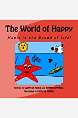 The World of Happy: Music is the Sound of Life! by Camy De Mario (2013-09-11) Paperback