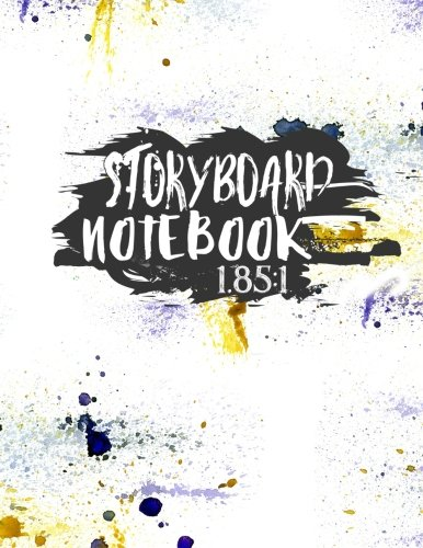 Download Storyboard Notebook 1.85:1: Storyboard Paper : 4 Panel / Frame with Narration Lines, To Assist the Creative Process (Volume 17) PDF
