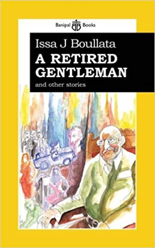 A Retired Gentleman: And Other Stories by Issa Boullata (2007-10-01)