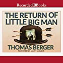 The Return of Little Big Man Audiobook by Thomas Berger Narrated by Scott Sowers