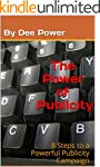 The Power of Publicity: 8 Steps to a...