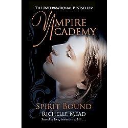 Vampire Academy: Spirit Bound