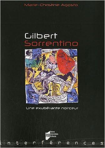 En ligne téléchargement gratuit Gilbert Sorrentino : Une exubérante noirceur pdf, epub ebook
