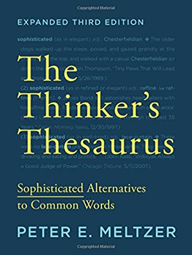 The Thinker\u0027s Thesaurus Sophisticated Alternatives to Common Words (Expanded Third Edition) 3rd Edition  sc 1 st  Amazon.com & The Thinker\u0027s Thesaurus: Sophisticated Alternatives to Common ...