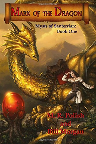 Mark of the Dragon: Book One in the Mysts of Santerrian Series (Volume 1) ebook