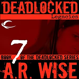 Deadlocked 7: Legacies Audiobook