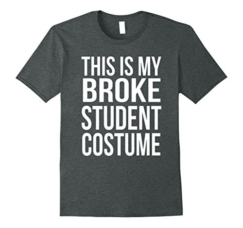 Mens Funny Senior Shirts: This Is My Broke Student Costume 3XL Dark (Broke College Student Halloween Costumes)