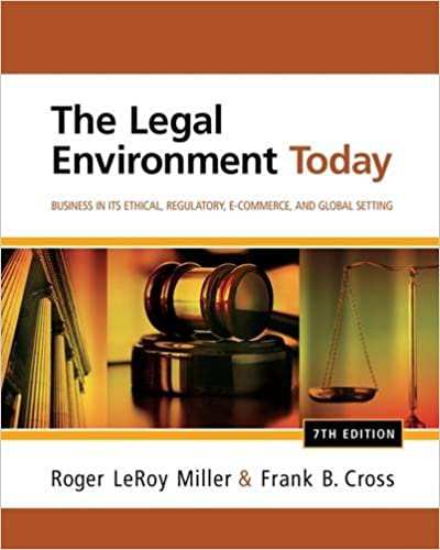 The legal environment today business in its ethical regulatory e the legal environment today business in its ethical regulatory e commerce and global setting 7th edition fandeluxe Choice Image