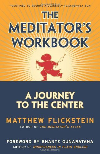 The Meditator's Workbook: A Journey to the Center pdf epub