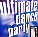 Ultimate Dance Party  Volume 1