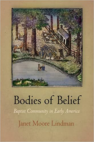 Bodies of Belief: Baptist Community in Early America (Early