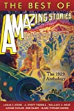 img - for The Best of Amazing Stories: The 1929 Anthology (Amazing Stories Classics) book / textbook / text book